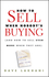 How To Sell When Nobody's Buying: (And How to Sell Even More When They Are) (0470504897) cover image