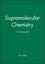 Supramolecular Chemistry, 7 Volume Set (0470779497) cover image