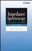 Impedance Spectroscopy: Theory, Experiment, and Applications, 2nd Edition (0471647497) cover image