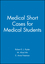 Medical Short Cases for Medical Students (0632057297) cover image