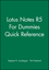 Lotus Notes R5 For Dummies Quick Reference (0764503197) cover image