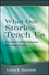 What Our Stories Teach Us: A Guide to Critical Reflection for College Faculty (1118103297) cover image
