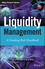 Liquidity Management: A Funding Risk Handbook (1118413997) cover image