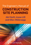 The Engineer's Manual of Construction Site Planning (1118556097) cover image