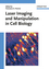 Laser Imaging and Manipulation in Cell Biology (3527409297) cover image