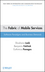 The Fabric of Mobile Services: Software Paradigms and Business Demands (0470277998) cover image