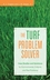 The Turf Problem Solver: Case Studies and Solutions for Environmental, Cultural and Pest Problems (0471736198) cover image