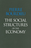 The Social Structures of the Economy (0745625398) cover image