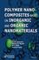 Polymer Nanocomposites based on Inorganic and Organic Nanomaterials (1118385098) cover image