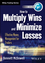 How to Multiply Wins & Minimize Losses: Effective Money Management for Traders (1118633598) cover image