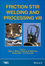 Friction Stir Welding and Processing VIII (1119082498) cover image