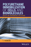 Polyurethane Immobilization of Cells and Biomolecules: Medical and Environmental Applications (1119254698) cover image