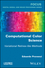 Computational Color Science: Variational Retinex-like Methods (1786301598) cover image