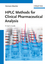 HPLC Methods for Clinical Pharmaceutical Analysis (3527331298) cover image