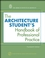 The Architecture Student's Handbook of Professional Practice, 14th Edition (0470088699) cover image