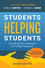 Students Helping Students: A Guide for Peer Educators on College Campuses, 2nd Edition (0470452099) cover image