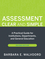 Assessment Clear and Simple: A Practical Guide for Institutions, Departments, and General Education, 2nd Edition (0470541199) cover image