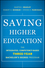 Saving Higher Education: The Integrated, Competency-Based Three-Year Bachelor's Degree Program (0470888199) cover image