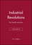 Industrial Revolutions: The Textile Industries, Volume 8 (0631181199) cover image