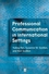 Professional Communication in International Settings (0631225099) cover image