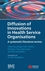 Diffusion of Innovations in Health Service Organisations: A Systematic Literature Review (0727918699) cover image