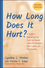 How Long Does It Hurt?: A Guide to Recovering from Incest and Sexual Abuse for Teenagers, Their Friends, and Their Families, Revised Edition (0787975699) cover image