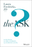The Ask: For Business, For Philanthropy, For Everyday Living (1119374499) cover image