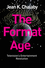 The Format Age: Television's Entertainment Revolution (1509502599) cover image