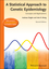 A Statistical Approach to Genetic Epidemiology: Concepts and Applications, with an e-Learning Platform, 2nd Edition (3527323899) cover image