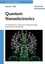 Quantum Nanoelectronics: An Introduction to Electronic Nanotechnology and Quantum Computing (3527407499) cover image