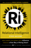 Relational Intelligence: How Leaders Can Expand Their Influence Through a New Way of Being Smart  (047043869X) cover image