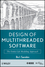 Design of Multithreaded Software: The Entity-Life Modeling Approach (047087659X) cover image