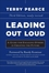 Leading Out Loud: A Guide for Engaging Others in Creating the Future, 3rd Edition (047090769X) cover image