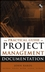 The Practical Guide to Project Management Documentation (047169309X) cover image