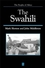 The Swahili: The Social Landscape of a Mercantile Society (063118919X) cover image