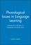 Phonological Issues in Language Learning: Volume III in the Best of Language Learning series (063121609X) cover image