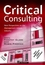 Critical Consulting: New Perspectives on the Management Advice Industry (063121819X) cover image