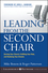 Leading from the Second Chair: Serving Your Church, Fulfilling Your Role, and Realizing Your Dreams (078797739X) cover image