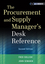 The Procurement and Supply Manager's Desk Reference, + Website, 2nd Edition (111813009X) cover image