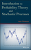 Introduction to Probability Theory and Stochastic Processes (111838279X) cover image