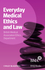 Everyday Medical Ethics and Law (111838489X) cover image