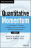 Quantitative Momentum: A Practitioner's Guide to Building a Momentum-Based Stock Selection System (111923719X) cover image