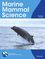 Marine Mammal Science (MMS2) cover image