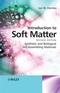 Introduction to Soft Matter: Synthetic and Biological Self-Assembling Materials, Revised Edition (0470516100) cover image