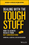 Dealing With The Tough Stuff: How To Achieve Results From Key Conversations, 2nd Edition (0730327000) cover image