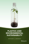 Plastics and Environmental Sustainability (1118312600) cover image