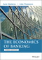 The Economics of Banking, 3rd Edition (1118639200) cover image