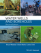Water Wells and Boreholes, 2nd Edition (1118951700) cover image