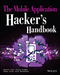 The Mobile Application Hacker's Handbook (1118958500) cover image