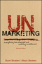 UnMarketing: Everything Has Changed and Nothing is Different, 2nd Edition (1119335000) cover image